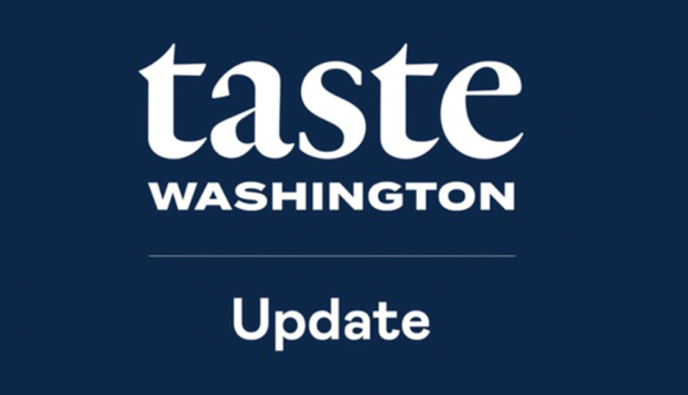 Taste Washington Update